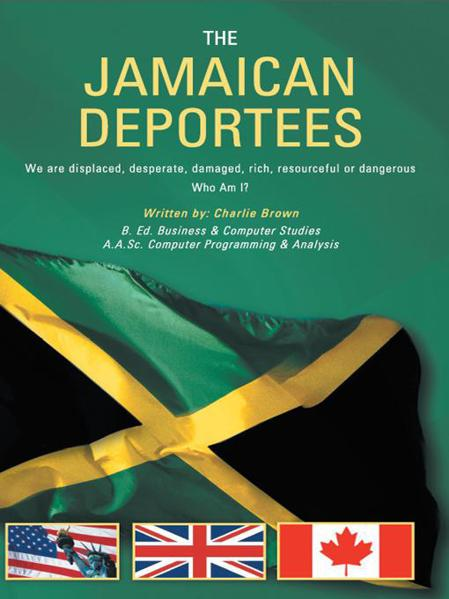 http://bookstore.authorhouse.com/Products/SKU-000483543/THE-JAMAICAN-DEPORTEES.aspx